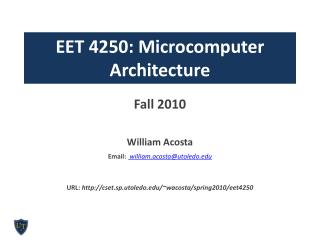 EET 4250: Microcomputer Architecture