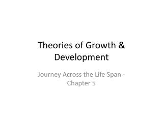 Theories of Growth & Development