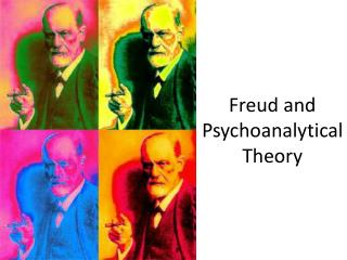 Freud and Psychoanalytical Theory