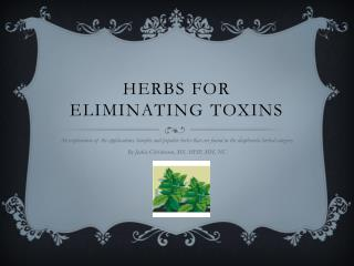 Herbs for Eliminating Toxins