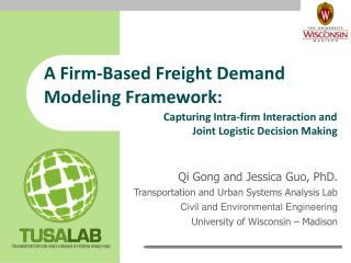 A Firm-Based Freight Demand Modeling Framework: