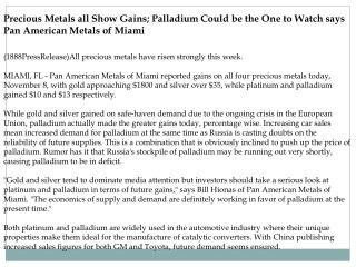 Precious Metals all Show Gains; Palladium Could be the One t
