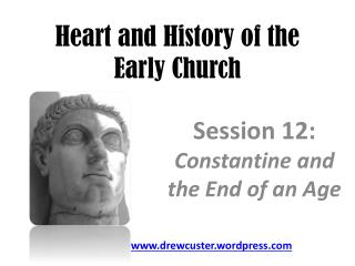 Heart and History of the  Early Church