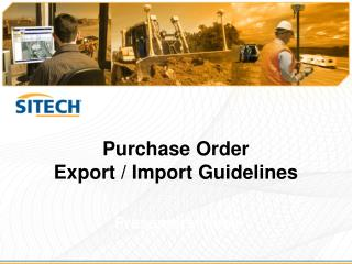 Purchase Order Export / Import Guidelines
