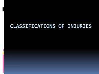 Classifications of injuries