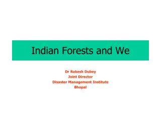 Indian Forests and We