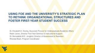 Dr. Elizabeth  A. Dooley , Associate Provost for Undergraduate Academic Affairs