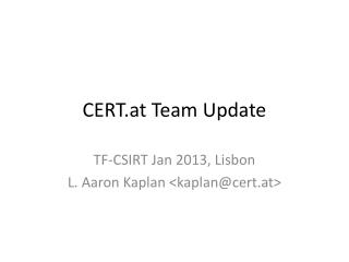 CERT.at  Team Update