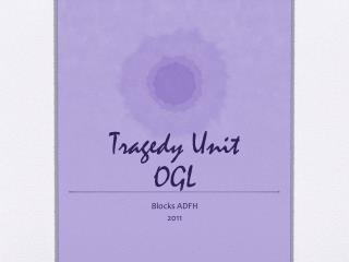 Tragedy Unit OGL