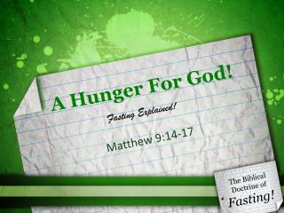 A Hunger For God!