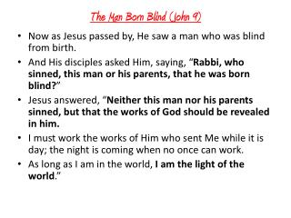 The Man Born Blind (John 9)