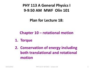PHY 113 A General Physics I 9-9:50 AM  MWF  Olin 101 Plan for Lecture 18: