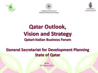 Qatar Outlook,  Vision and Strategy Qatari-Italian  Business Forum