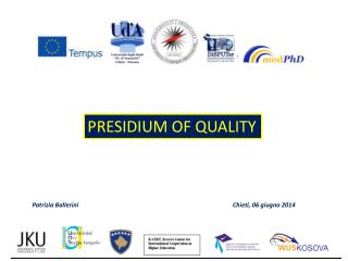 PRESIDIUM OF QUALITY