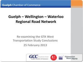 Guelph – Wellington – Waterloo Regional Road Network