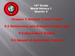 10 th  Grade           World History 1           Quarter 2