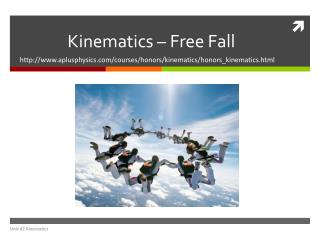 Kinematics – Free Fall