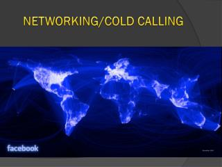 NETWORKING/COLD CALLING