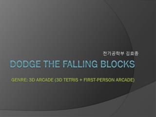 DODGE THE FALLING BLOCKs