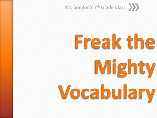 Freak the Mighty Vocabulary