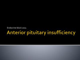Anterior pituitary insufficiency