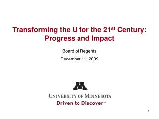 Transforming the U for the 21 st  Century: Progress and Impact
