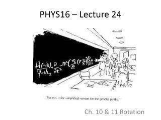 PHYS16 – Lecture 24