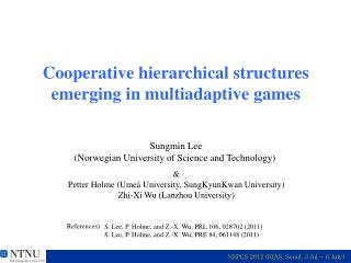 Cooperative hierarchical structures  emerging in  multiadaptive  games