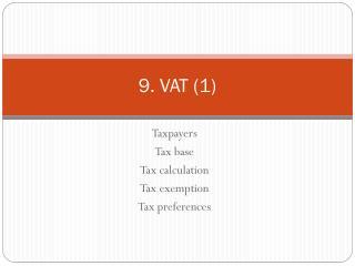 9.  VAT (1)