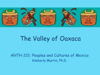 The Valley of Oaxaca
