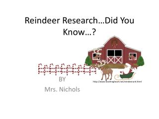 Reindeer Research�Did You Know�?