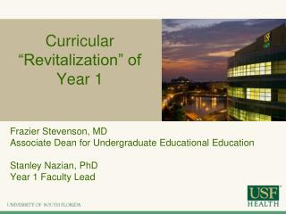 "Curricular ""Revitalization"" of Year 1"
