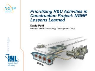Prioritizing R&D Activities in  Construction Project: NGNP Lessons Learned