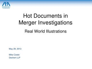 Hot Documents in  Merger Investigations