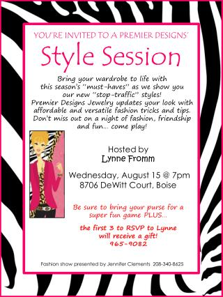 YOU'RE INVITED TO A PREMIER DESIGNS' Style  Session