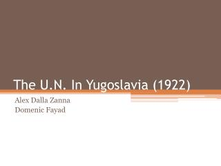 The U.N. In Yugoslavia (1922)