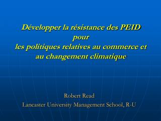 Robert Read  Lancaster University Management School, R-U