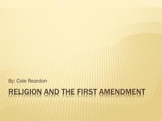 Religion and the First Amendment