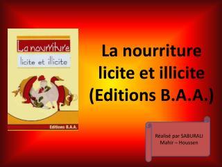 La nourriture licite et  illicite (Editions B.A.A.)
