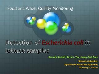 Kenneth Geshell, David J. You,  Jeong-Yeol  Yoon Biosensors Laboratory