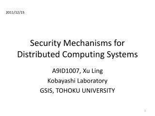 Security Mechanisms for Distributed Computing Systems