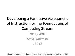 Developing a Formative Assessment of Instruction for the Foundations of Computing Stream