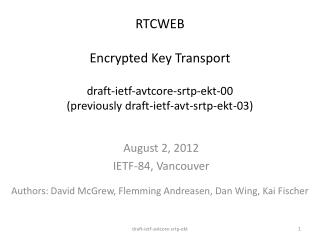 August 2, 2012 IETF-84, Vancouver