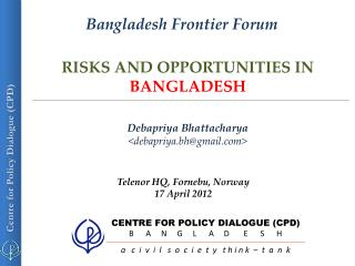 RISKS AND OPPORTUNITIES IN  BANGLADESH