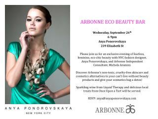 Wednesday, September 26 th 6-9pm Anya  Ponorovskaya 239 Elizabeth St