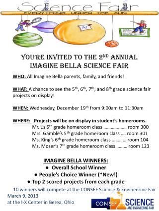 You're invited to the 2 nd  Annual IMAGINE BELLA SCIENCE FAIR