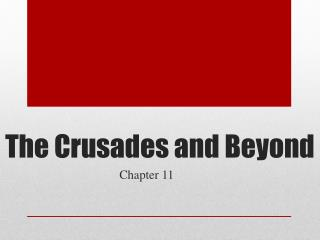 The Crusades and Beyond