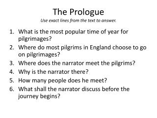 The Prologue Use exact lines from the text to answer.