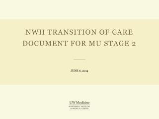 NWH Transition of Care document for MU Stage 2
