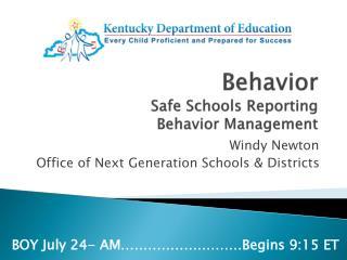 Behavior  Safe  Schools Reporting Behavior  Management